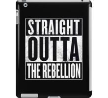 Straight Outta The Rebellion iPad Case/Skin