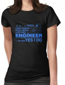 Retired Engineer T-shirt Womens Fitted T-Shirt