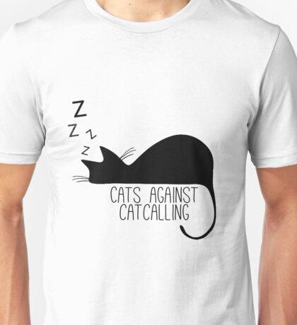 Cats Against Catcalling! Unisex T-Shirt