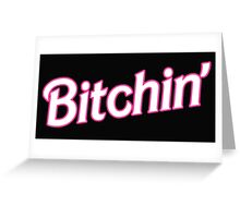 Bitchin' Barbie Typography Greeting Card