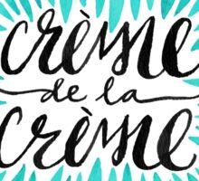 Crème de la Crème – Turquoise Sticker