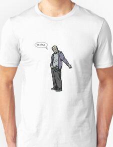 ta-daa Unisex T-Shirt