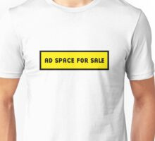 Advertising space for sale Unisex T-Shirt
