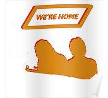 We're Home Poster