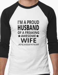 I'm A Proud Husband Of A Freaking Awesome Wife Men's Baseball ¾ T-Shirt
