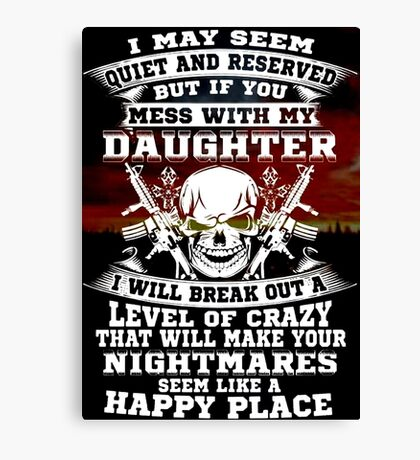 not my daughter Canvas Print