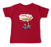 Don't Call Me Junior! Baby Tee