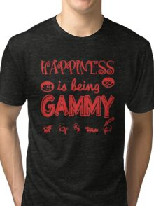 HAPPINESS IS BEING GAMMY Tri-blend T-Shirt
