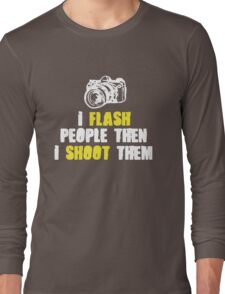 Hilarious Photographer Tee Long Sleeve T-Shirt