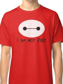 Big Hero 6, I am not fast Classic T-Shirt