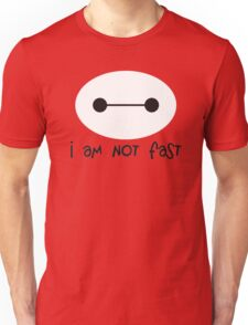 Big Hero 6, I am not fast Unisex T-Shirt