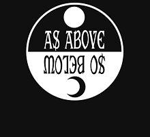 So Below - As Above Unisex T-Shirt