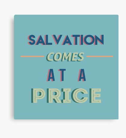 The 100 - Salvation Comes at a Price Typography (Blue) Canvas Print