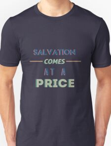 The 100 - Salvation Comes at a Price Typography (Blue) Unisex T-Shirt