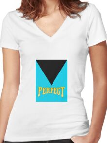 Mr. Perfect  Women's Fitted V-Neck T-Shirt