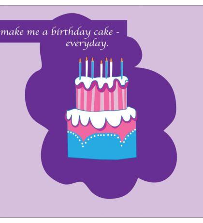 Long Live Birthdays Sticker