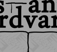 Your Mother is an Aardvark! Sticker