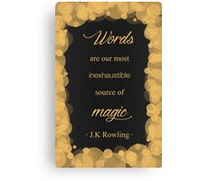JK Rowling Quote - Hufflepuff Color Canvas Print