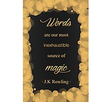 JK Rowling Quote - Hufflepuff Color Photographic Print