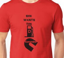 she wants the d black fill Unisex T-Shirt