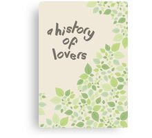 A History Of Lovers Canvas Print