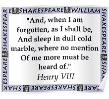 And When I Am Forgotten - Shakespeare Poster