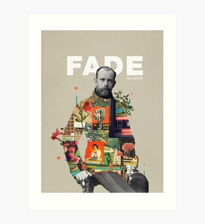 Fade No More Art Print