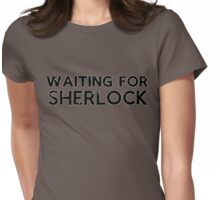 Waiting for Sherlock Womens Fitted T-Shirt