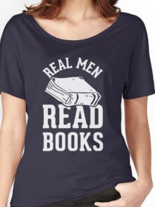 Real Men Read Books Women's Relaxed Fit T-Shirt