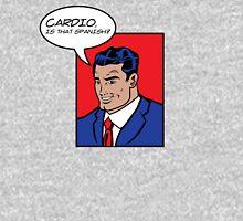 Cardio?  T-Shirt