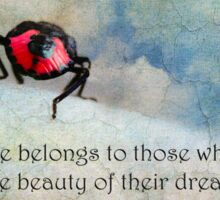 """""""The future belongs to those who believe in the beauty of their dreams"""" (Eleanor Roosevelt) ~ Inspirational Quotation ~  Sticker"""