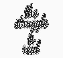 """The Struggle is Real."" Color Block Unisex T-Shirt"