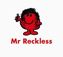 Mr Reckless Unisex T-Shirt