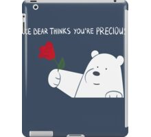 Ice Bear Thinks You're Precious iPad Case/Skin
