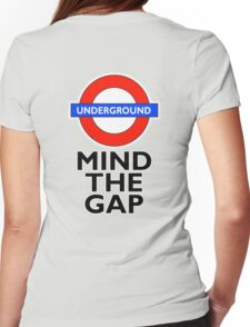 TUBE, London, Underground, Mind the gap, BRITISH, BRITAIN, UK, England, on GREY Womens Fitted T-Shirt
