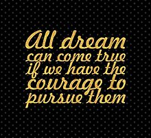 All dreams can come true... Inspirational Quote by Wordpower