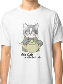 Old Cats are the Best Cats Classic T-Shirt