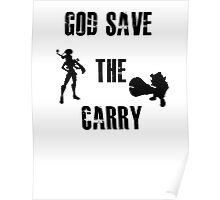 God save the carry Poster