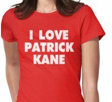 I LOVE PATRICK KANE Chicago Blackhawks Hockey Womens Fitted T-Shirt