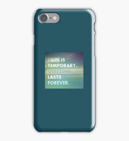 Pain is temporary. iPhone Case/Skin