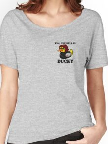 """Who is the Hell """"Ducky?"""" Women's Relaxed Fit T-Shirt"""