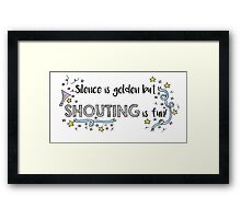 Silence is Golden Framed Print