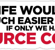 Life has a source code! Sticker