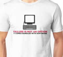 Failure is not an option. It s a feature! Unisex T-Shirt