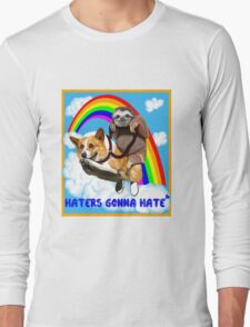 Haters Gonna Hate Long Sleeve T-Shirt