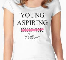 Young Aspiring Mother Women's Fitted Scoop T-Shirt