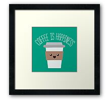 Coffee is happiness Framed Print
