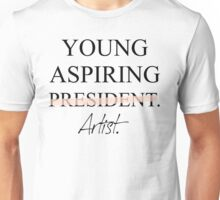 Young Aspiring Artist (Not President) T-Shirt