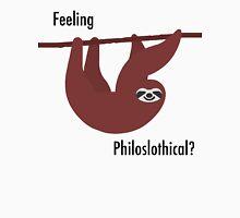 Feeling Philoslothical? Unisex T-Shirt