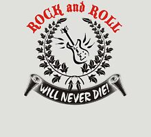 Rock and Roll will vever die! Womens Fitted T-Shirt